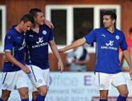 leicester put six past ilkeston to get premier league preparations get off to a flying start